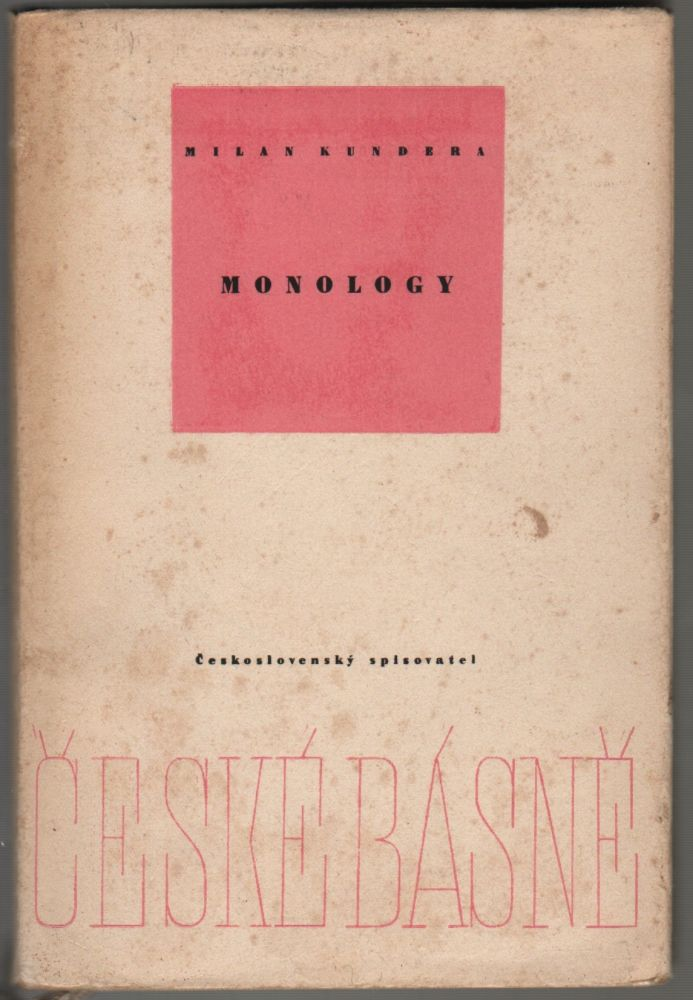 Monology. Kniha o lásce. [Monologues. A Book About Love.]. Milan Kundera.