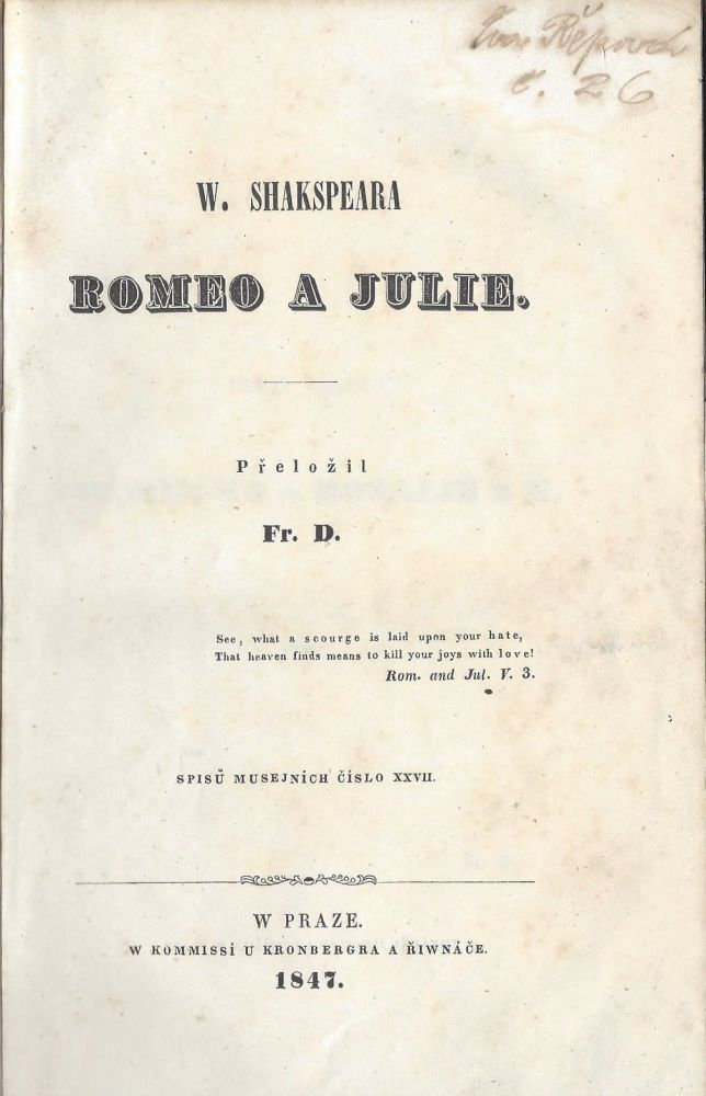 Romeo a Julie. [Romeo and Juliet.]. William Shakespeare, foreword, Frantisek Doucha.