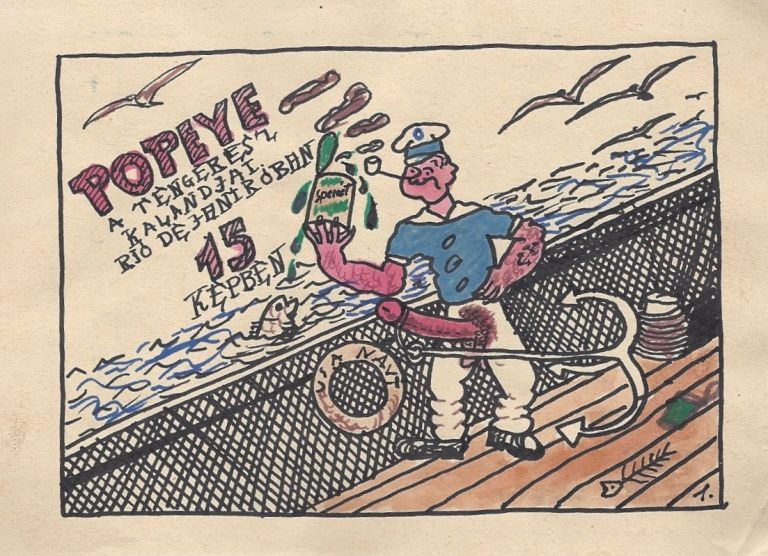 Popeye a tengerész kalandjai 15 képben. [Adventures of Popeye the Sailor in 15 Acts.]