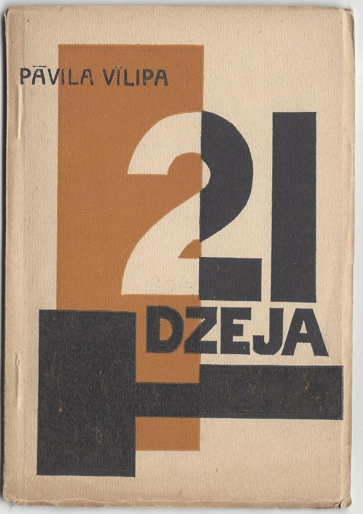 21 Dzeja. Cikls. [21 Poems. Cycle.]. Pavils Vilips.