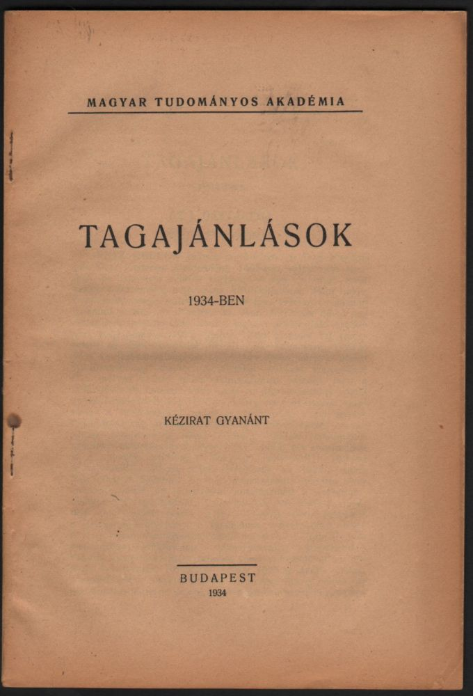 Tagajánlások 1934-ben. [Recommendations for New Members in 1934.]. John von Neumann.