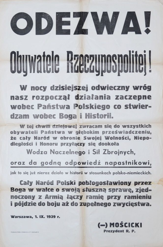 [Appeal of the Polish President on September 1, 1939] Odezwa! Obywatele Rzeczpospolitej! Ignacy Moscicki.