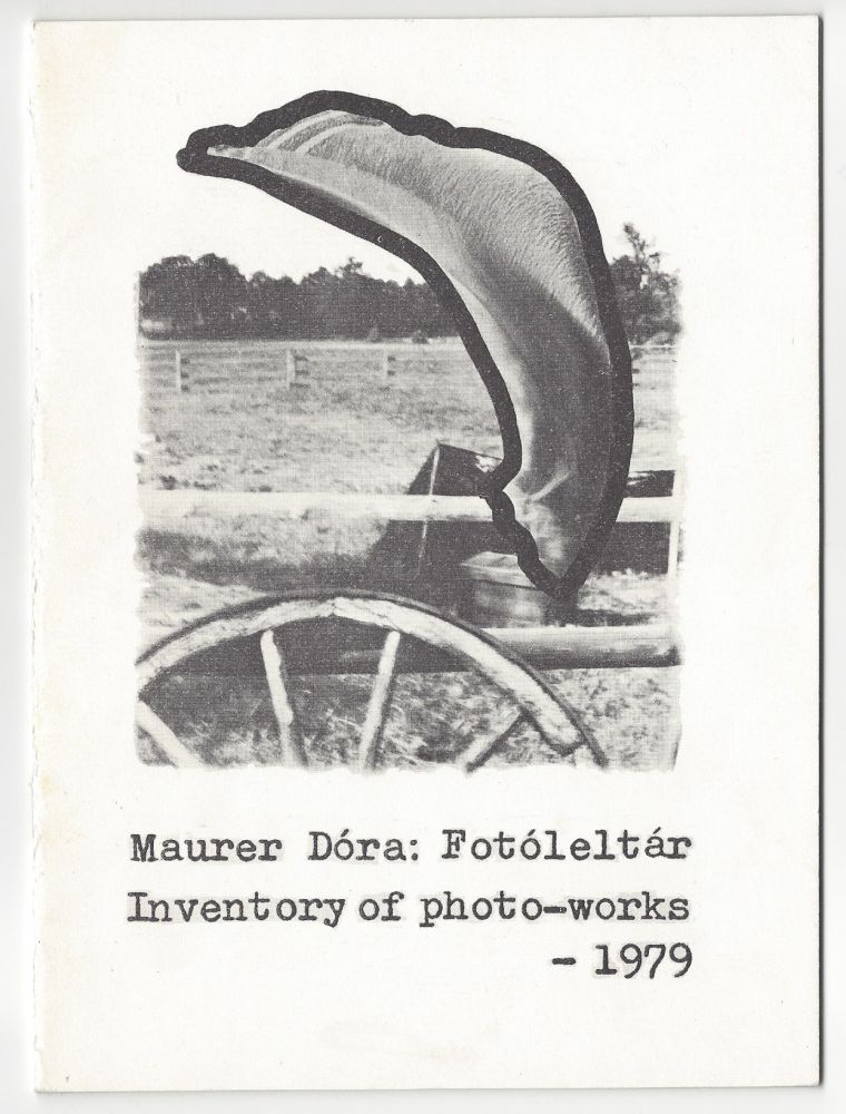Fotóleltár. Inventory of Photo-Works – 1979. Dóra Maurer, András Bán.