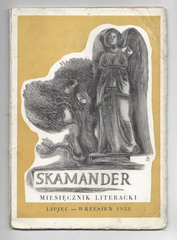 Skamander. Miesięcznik poetycki. / Rok Dwunasty. Lipiec-Wrzesień 1938. Tom Dwunasty. Zeszyt XCVI-XCVIII. [Skamander. Poetic Magazine. Year Twelve. July-September 1938. Volume Twelve. Issue XCVI-XCVIII.]. Bruno Schulz, Mieczysław Grydzewski.