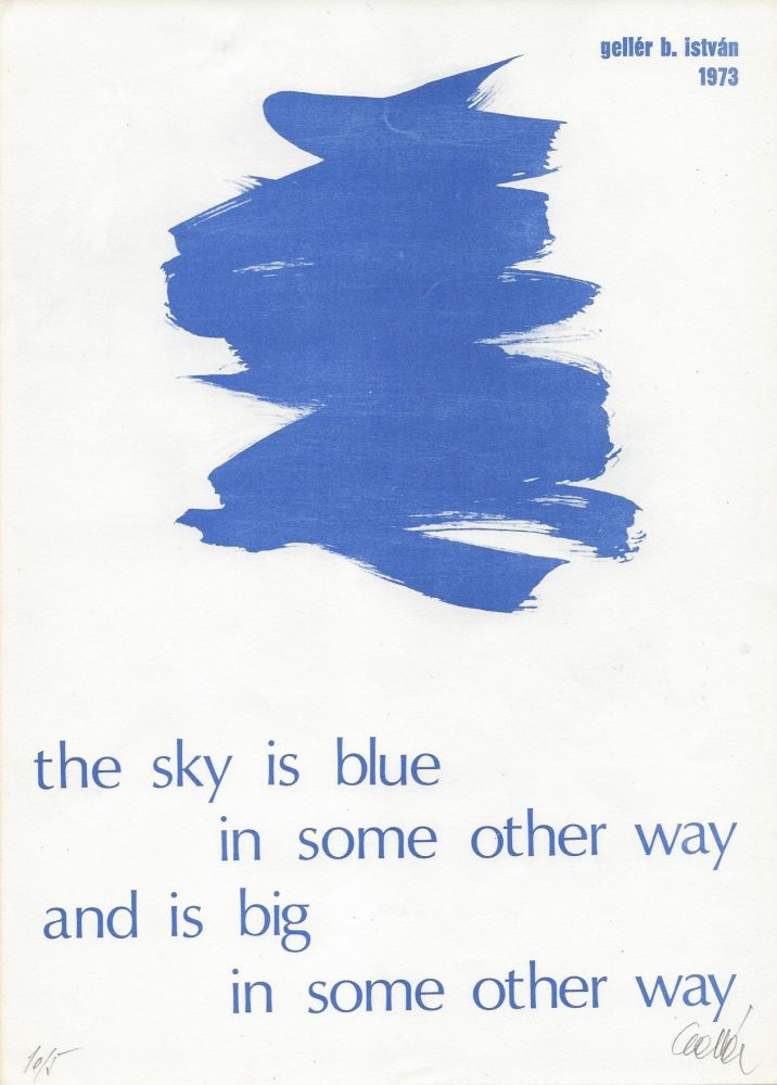 The Sky Is Blue In Some Other Way And Is Big In Some Other Way. István Gellér B.