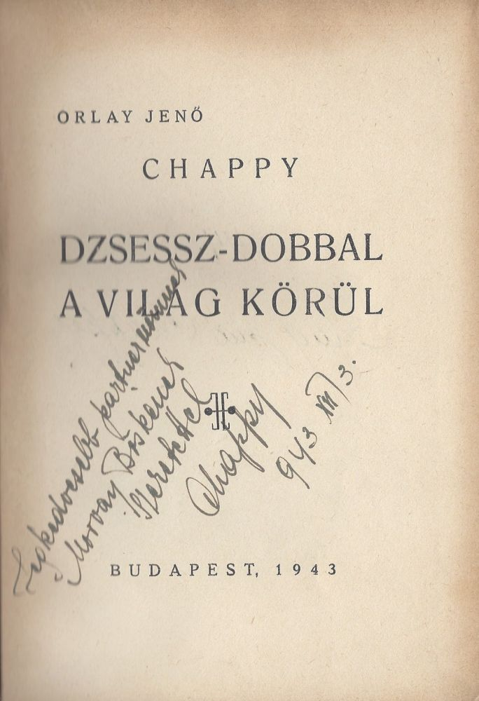 Chappy. Dzsessz-dobbal a világ körül. [Around the world with jazz drum.]. Jenő Orlay.