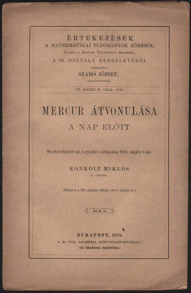 Hulló csillagok megfigyelése a Magyar Korona területén. 1877-ik évben. III. rész.[Observation of Falling Starts (Meteors) Within the Domain of the Hungarian Crown. In the Year of 1877. part III.)]. Miklós Konkoly, -Thege.