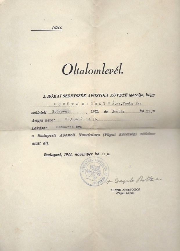 """Letter Of Protection (""""Oltalomlevel"""") Issued To A Hungarian Jew and signed by The Apostolic Nuncio In Budapest, Monsignor Angelo Rotta. Angelo Rotta."""