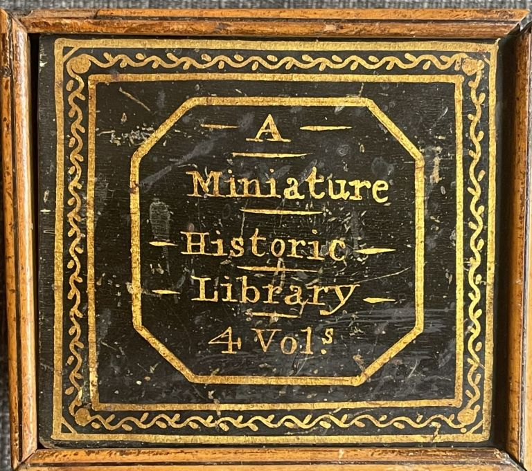 Miniature Historic Library (4 volume), 1. London in miniature with engravings of its public buildings and antiquities. 2: Costumes of different nations in miniature. 3: Pictures of English history in miniature, vol.1. 4: Pictures of English history in miniature, vol.2. Alfred Mills.