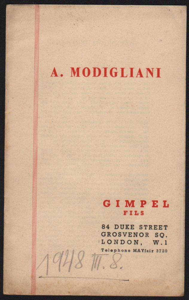 """Catalogue for the """"Exhibition of Oils & Drawings by Amadeo Modigliani"""". (With an introduction by Eric Newton.). Eric; Gimpel Fils Newton."""