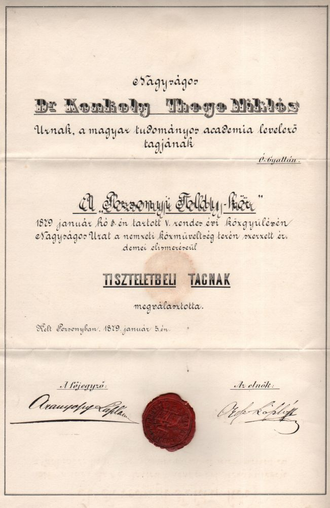 Miklós Konkoly-Thege's Appointing Document as Honorary Member of the in Pozsonyi Toldy-kör (Toldy-Circle, Bratislava). Miklós Konkoly-Thege.