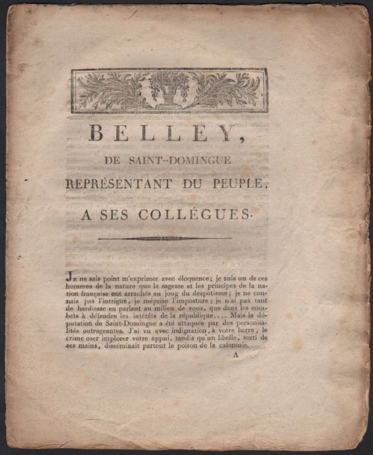 [Caption Title:] Belley, de Saint-Domingue représentant du peuple, a ses collégues. [6 fructidor an II.]. Jean-Baptiste Belley, Mars.