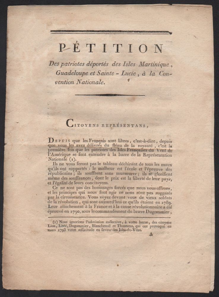 [Caption title:] Pétition des patriotes déportés des Isles Martinique, Guadeloupe et Sainte-Lucie, à la Convention nationale. [1er vendémiaire an III.]