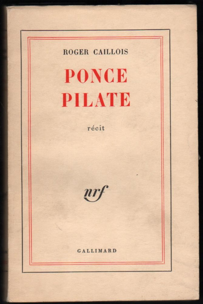 Ponce Pilate. Roger Caillois.