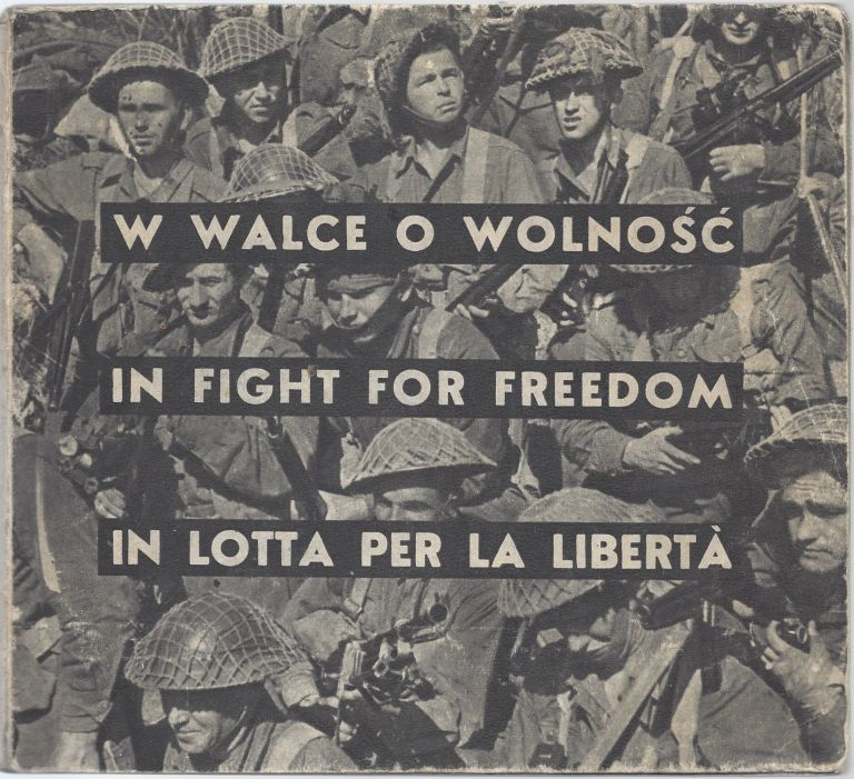 Zolnierze Polscy, ktorzy byli w Rosji w walce o wolnosc. / Żołnierze Polscy, którzy byli w Rosji w walce o wolność. The Poles who went to and Through Russia in Fight For Freedom. I soldati polacchi che sono stati in Russia in lotta per la liberta. Foto-Album. Lucjan Paff, edited and.
