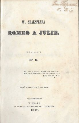 Romeo a Julie. [Romeo and Juliet.]. William Shakespeare, foreword, Frantisek Doucha