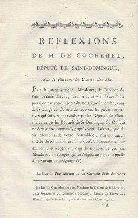 [Caption title:] Réflexions de M. de Cocherel, Député de Saint-Domingue, Sur le Rapport du Comité des Six. Nicolas-Robert Cocherel, marquis de.