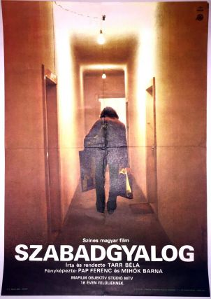 Szabadgyalog. [The Outsider.]. Béla Tarr