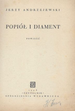 Popiól i diament. Powiesc. (Klub Dobrej Ksiazki I.) [Ashes and Diamonds.]