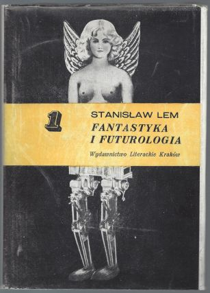 Fantastyka i Futurologia. [Science Fiction And Futurology.]. Stanislaw Lem.