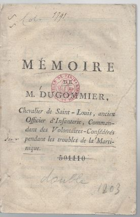 Mémoire de M. Dugommier, Chevalier de Saint-Louis, ancien Officier d'Infanterie, Commandant...