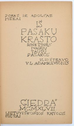 Is pasakų krasto: rinktines įvairiu tautu pasakos. iliustravo V.L. Adamkevicius. [From the Land of Fairy Tales: A Collection of Tales From Various Nations.]