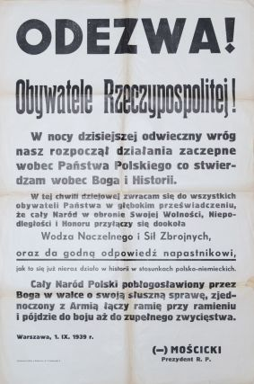 Appeal of the Polish President on September 1, 1939] Odezwa! Obywatele Rzeczypospolitej! Ignacy...