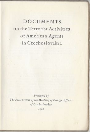 Documents on the Terrorist Activities of American Agents in Czechoslovakia