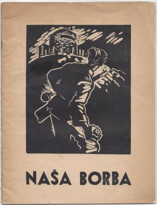 Nasa Borba. [Our Fight.]. Nikolaj Pirnat, France Mihelic