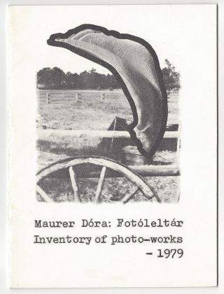 Fotóleltár. Inventory of Photo-Works – 1979. Dóra Maurer, András Bán