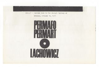 Permafo. Permart. Lachowicz. PERMART - One-man show in the PERMAFO Gallery of Wrocław, October 14, 1971.