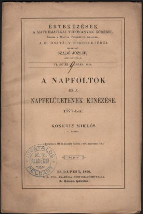 Hulló csillagok megfigyelése a Magyar Korona területén. 1877-ik évben. III. rész.[Observation of Falling Starts (Meteors) Within the Domain of the Hungarian Crown. In the Year of 1877. part III.)]
