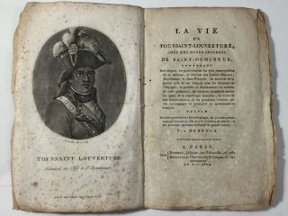 La vie de Toussaint-Louverture, chef des noirs insurgés de Saint-Domingue; […]. Jean-Louis...
