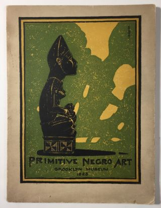 Primitive Negro Art, Chiefly from the Belgian Congo. Stewart Culin
