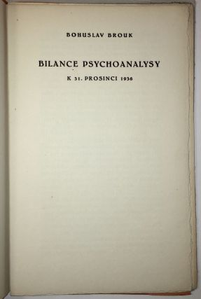 Bilance psychoanalysy k 31. prosinci 1936. [The balance of psychoanalysis as at December 31, 1936.]