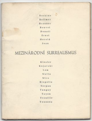 International Surrealism.] Mezinárodní Surrealismus. Baskine, Bellmer, Brauner, Bouvet, Donati,...