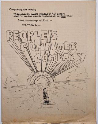 People's Computer Company. Vol 1. No. 1 (–3). Dennis Allison, Bob Albrecht, Jerry, Brown,...