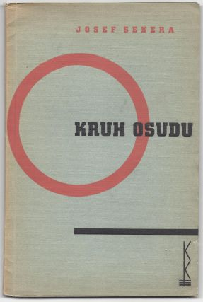 Kruh Osudu. Novela. [The Circle of Fate.]. Josef Sekera