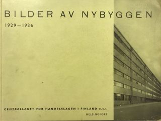 Bilder av nybyggen. 1929–1936. [Pictures of New Buildings. 1929–1936