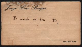 Borges' Visiting Card With Holograph Greeting. Jorge Luis Borges