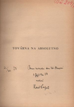 Továrna na absolutno. [The Absolute at Large.]. Karel Capek, Karel Čapek.