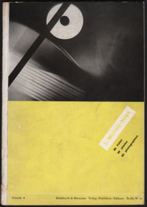 L. Moholy-Nagy, 60 Fotos. Herausgegeben von --. 60 Photos. Edited by --. 60 photographies....