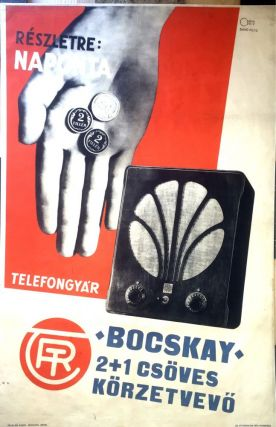 "Advertisement Poster for ""Bocskay"" Radio Reciever. Tihamér Csemiczky"