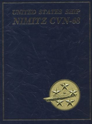 We are Nimitz… [Cover Title:] United States Ship Nimitz CVN-68.