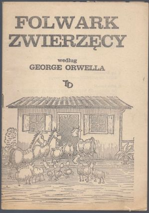 Folwark zwierzęcy. Według George Orwella. (Tomik 8.) [Animal Farm. After George Orwell. (Volume...
