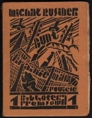 Bunt w Krainie Maszyn. (Bibljoteka Premjowa 1.) [Revolt in the Mashine's Land.]. Michał Rusinek.