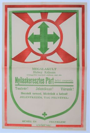 Announcement of the Establishment of the Local Unit of the Nyilaskeresztes Párt (Arrow Cross...